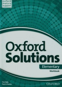 Oxford Solutions Elementary Ćwiczenia Workbook with Online Practice Pack 2015 Tim Falla i Paul A. Davies,  Tim Falla